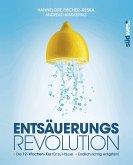 Entsäuerungs-Revolution (eBook, ePUB)