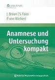 Anamnese und Untersuchung kompakt