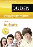 Wissen - Üben - Testen: Deutsch - Aufsatz 5./6. Klasse (eBook, PDF)