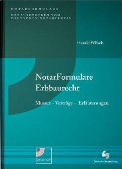 NotarFormulare Erbbaurecht, m. CD-ROM - Wilsch, Harald