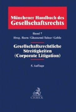 Münchener Handbuch des Gesellschaftsrechts Bd 7...