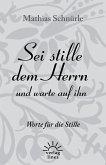 Sei stille dem Herrn und warte auf ihn (eBook, ePUB)