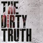 The Dirty Truth, 1 Audio-CD