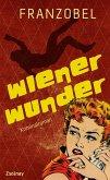 Wiener Wunder / Kommissar Groschen Bd.1 (eBook, ePUB)