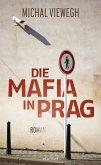 Die Mafia in Prag (eBook, ePUB)