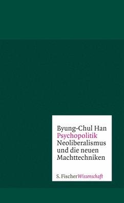 Psychopolitik (eBook, ePUB) - Han, Byung-Chul