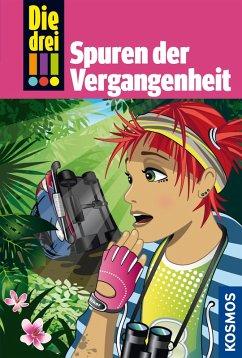 Die drei !!!, 50, Freundinnen in Gefahr! 2, Spuren der Vergangenheit (drei Ausrufezeichen) (eBook, ePUB) - Sol, Mira