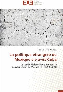 La Politique Étrangère Du Mexique Vis-À-VIS Cuba