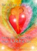 Es ist an der Zeit, dass ihr begreift, was Liebe ist (eBook, ePUB)