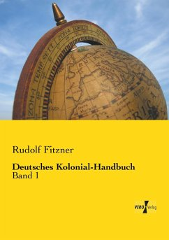 Deutsches Kolonial-Handbuch - Fitzner, Rudolf