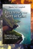 Receiving the Gift We Give. (eBook, ePUB)