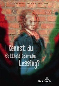 Kennst du Gotthold Ephraim Lessing? - Krätzer, Jürgen