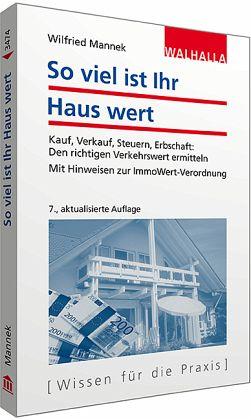 so viel ist ihr haus wert von wilfried mannek fachbuch b. Black Bedroom Furniture Sets. Home Design Ideas