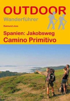 Spanien: Jakobsweg Camino Primitivo - Joos, Raimund