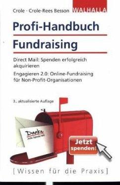 Profi-Handbuch Fundraising - Crole, Barbara; Daberstiel, Matthias
