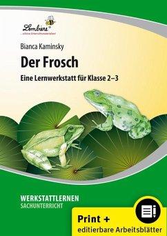 Der Frosch. Grundschule, Sachunterricht, Klasse...