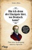 Bin ich denn der Einzigste hier, wo Deutsch kann? (eBook, PDF)