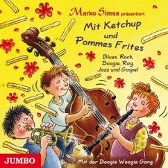 Mit Ketchup Und Pommes Frites.Blues,Rock,Boogie - Simsa,Marko/Various