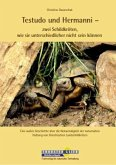 Testudo und Hermanni - zwei Schildkröten, wie sie unterschiedlicher nicht sein können