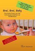 Brei, Brei, Baby (eBook, ePUB)