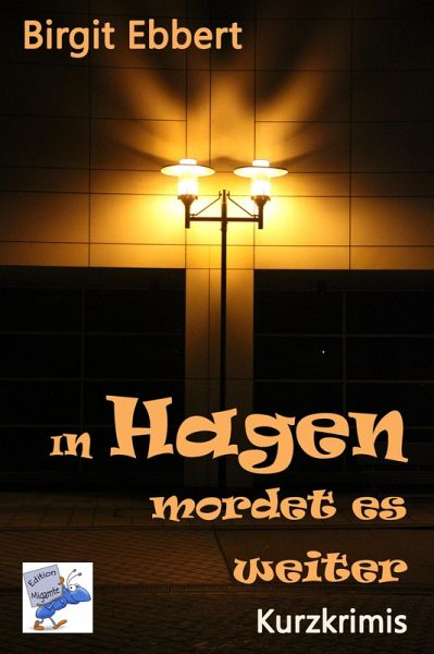 In Hagen mordet es weiter (eBook, ePUB) - Ebbert, Birgit