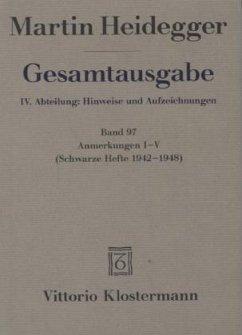 Gesamtausgabe. 4 Abteilungen / Anmerkungen I-V - Heidegger, Martin