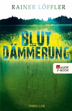 Blutdämmerung / Martin Abel Bd.2 (eBook, ePUB) - Löffler, Rainer
