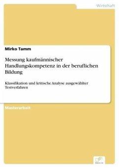 Messung kaufmännischer Handlungskompetenz in der beruflichen Bildung (eBook, PDF)