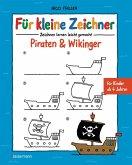 Für kleine Zeichner - Piraten & Wikinger (eBook, ePUB)