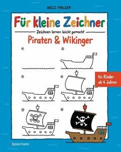 Für kleine Zeichner - Piraten & Wikinger (eBook, ePUB) - Fauser, Nico