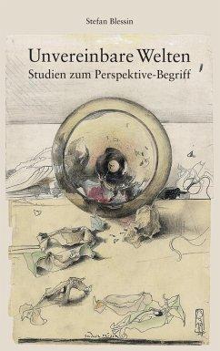 Unvereinbare Welten (eBook, ePUB)