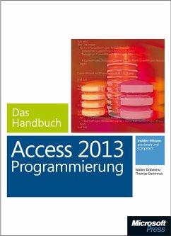 Microsoft Access 2013 Programmierung - Das Handbuch (eBook, ePUB) - Doberenz, Walter; Gewinnus, Thomas