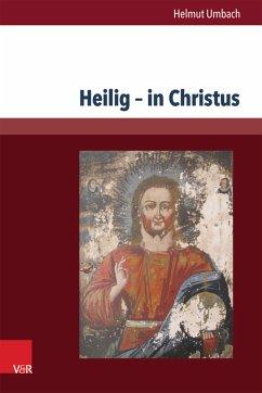Heilig - in Christus (eBook, PDF) - Umbach, Helmut