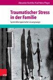 Traumatischer Stress in der Familie (eBook, PDF)