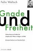 Gnade und Freiheit (eBook, ePUB)
