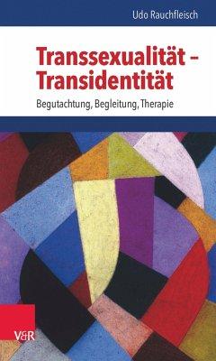 Transsexualität - Transidentität (eBook, PDF) - Rauchfleisch, Udo