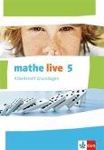 mathe live. Arbeitsheft Grundlagen mit Lösungsheft 5. Schuljahr. Ausgabe W