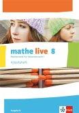 mathe live. Arbeitsheft mit Lösungsheft 8. Schuljahr. Ausgabe N