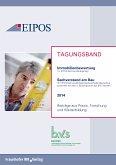 Tagungsband der EIPOS-Sachverständigentage Immobilienbewertung und Sachverstand am Bau 2014. (eBook, PDF)