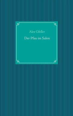 Der Pfau im Salon (eBook, ePUB)