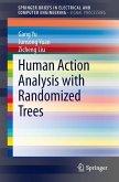 Human Action Analysis with Randomized Trees