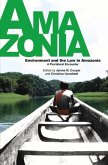 Environment and the Law in Amazonia: A Plurilateral Encounter [With DVD]