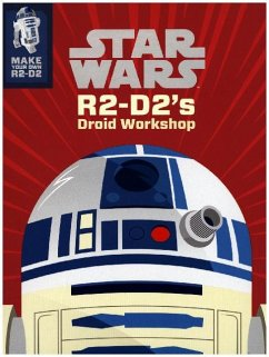 Star Wars R2-D2's Droid Workshop: Make Your Own R2-D2
