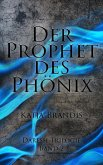 Der Prophet des Phönix (eBook, ePUB)
