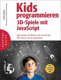 Kids programmieren 3D-Spiele mit JavaScript (eBook, ePUB)