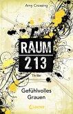 Gefühlvolles Grauen / Raum 213 Bd.3 (eBook, ePUB)