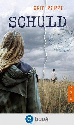 Schuld (eBook, ePUB) - Poppe, Grit