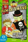 Das Erbe der Piraten / Olchi-Detektive Bd.10 (eBook, ePUB)