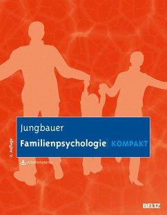Familienpsychologie kompakt (eBook, PDF) - Jungbauer, Johannes