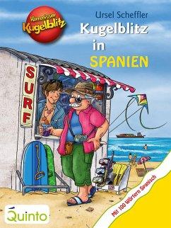 Kommissar Kugelblitz - Kugelblitz in Spanien (eBook, ePUB) - Scheffler, Ursel